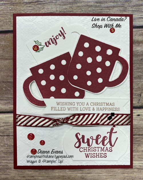 Diane Evans Cup Of Christs Stampin' Up!