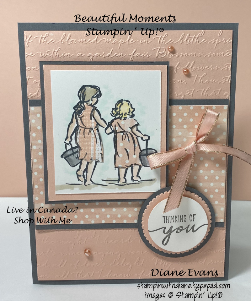 Stqmpinwith Diane Beautiful Moments Stampin' Up