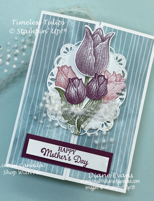 Diane Evans Timeless Tulips Stampin Up!