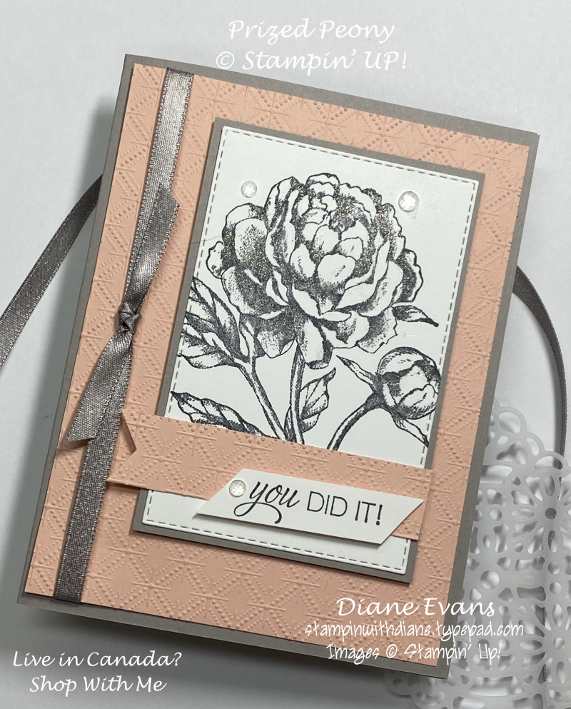 Stampin With Diane Prized Peony