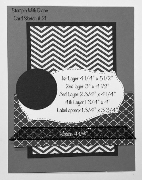 Stampin With Diane Evans Card Sketch #22:21
