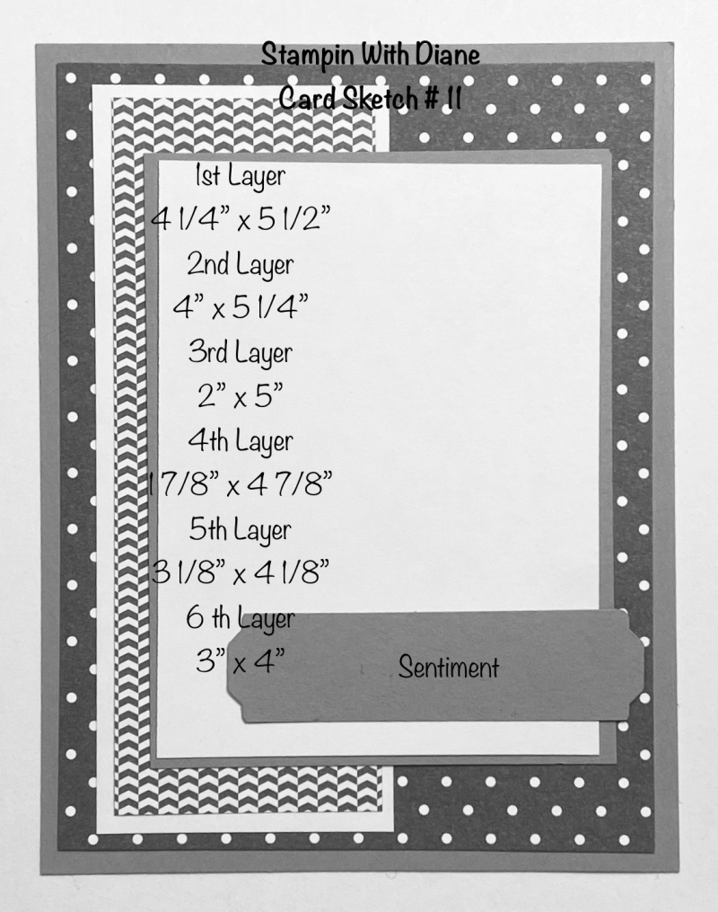 Stampin With Diane Card Sketch #11