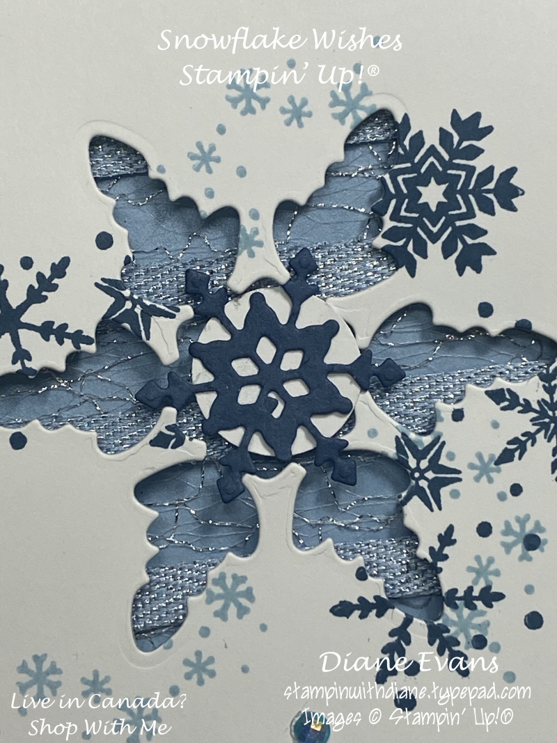Stampin With Diane Evans Snowflake Wishes 2