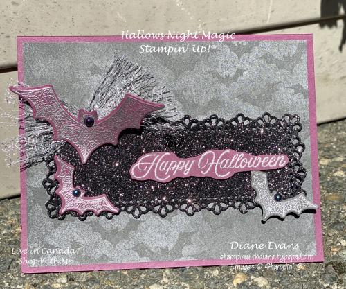 Stampin With Diane Evans Hallows Night magic SU