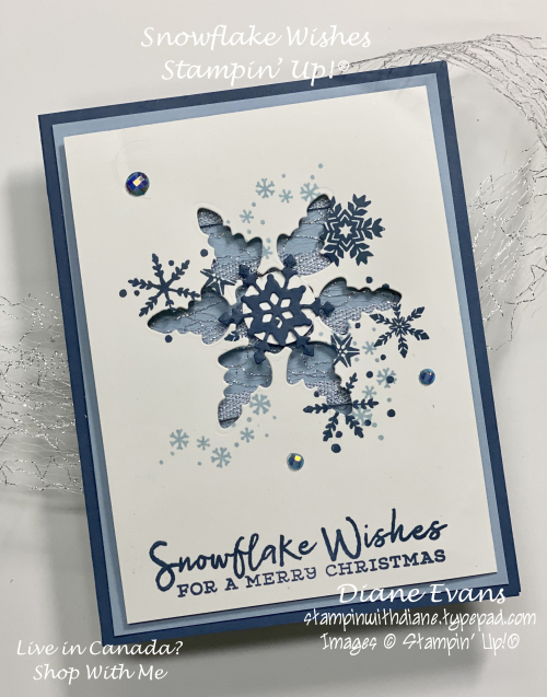 Stampin With Diane Evans Snowflake Wishes 1