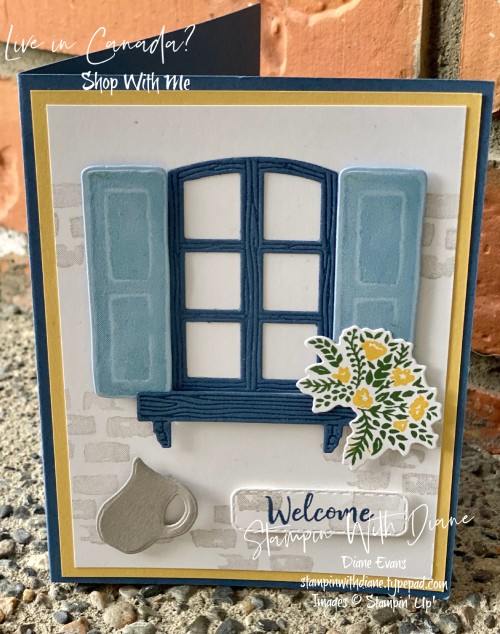 Welcoming Window Stampin Up Stampin With Diane Evans